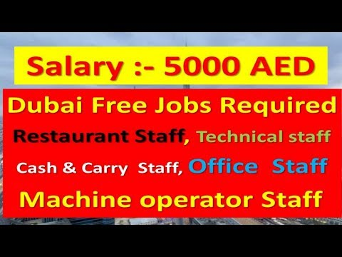 Free Jobs In Dubai Latest Vacancies Apply Now Salary :- 5000AED