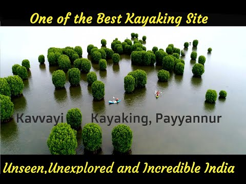 One Of The Best Kayaking Site: Kavvayi Kayaking, Payyannur, South India- #Incredible India