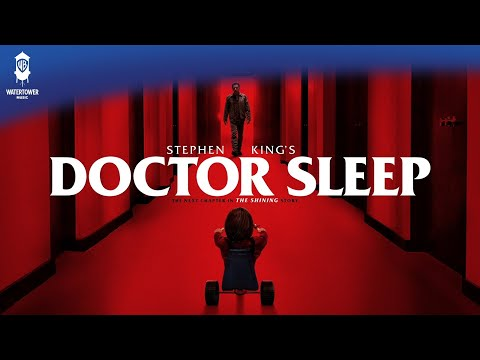 Doctor Sleep Official Soundtrack | The Hat, The Snake & Dan - The Newton Brothers | WaterTower