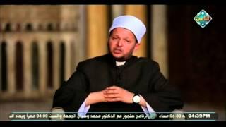 بالفيديو.. «عالم أزهري» يكشف عن وصية الرسول لـ'بناء دولة قوىة'