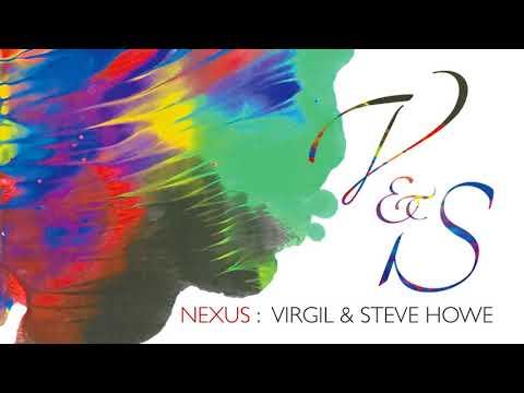 VIRGIL & STEVE HOWE - Nexus (Album Track)