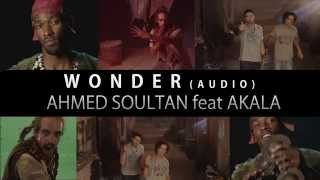 "Ahmed Soultan feat. Akala - ""Wonder"""