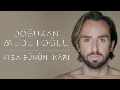 Doğukan Medetoğlu - Kısa Günün Kârı (Official Music Video)