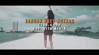 Download VITA ALVIA - JANGAN NGET NGETAN (Musik Vidio) #VIRALL!!! Mp3