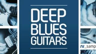 RV Samplepacks present Deep Blues Guitars - Blues Guitar Samples