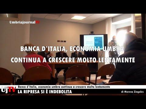 Banca d'Italia, economia umbra continua a crescere molto lentamente