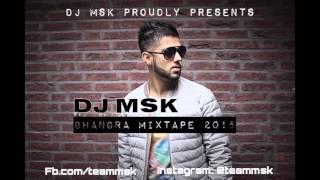 Bhangra Mixtape 2015 - DJ MSK