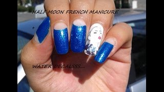 Half Moon French Manicure + Water Decals