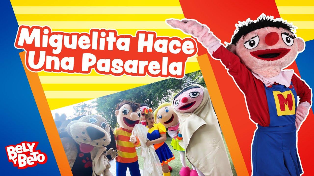 Miguelita Hace Una Pasarela - Bely y Beto