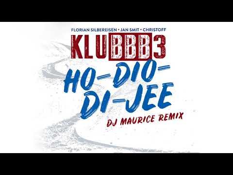 Ho-Dio-Di-Jee - DJ Maurice Remix