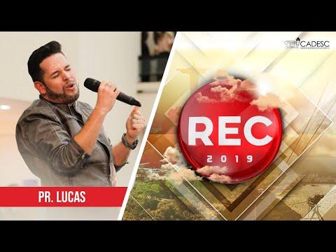 REC 2019 - Pr. Lucas | O Chamado