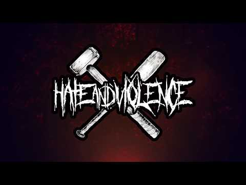 Hate and Violence LIVE MGGM 2017