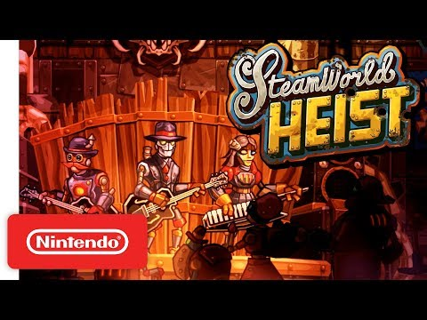 Download Youtube: SteamWorld Heist Ultimate Edition Launch Trailer - Nintendo Switch