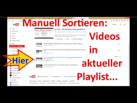 W_0195 =YouTube =Videos in aktueller Playlist =Manuell Sortieren