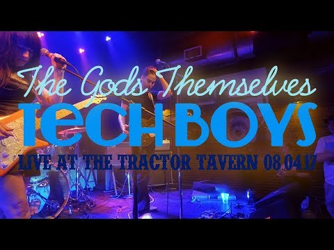 THE GODS THEMSELVES - Tech Boys (Live at The Tractor Tavern 8/4/17)