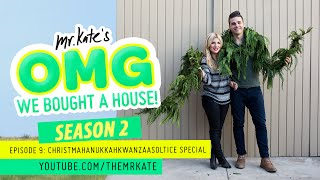 Christmahanukkahkwanzaasolstice Special | OMG We Bought A House!