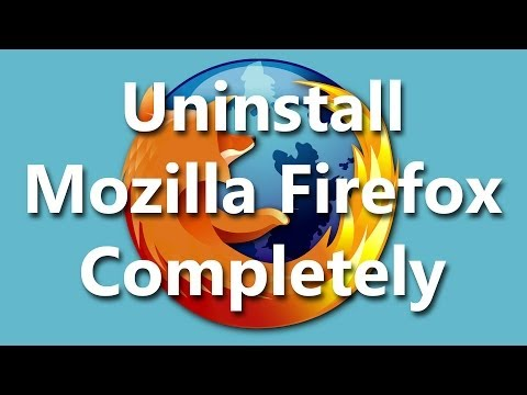 Uninstall Mozilla Firefox Completely (Windows OS) (How to)