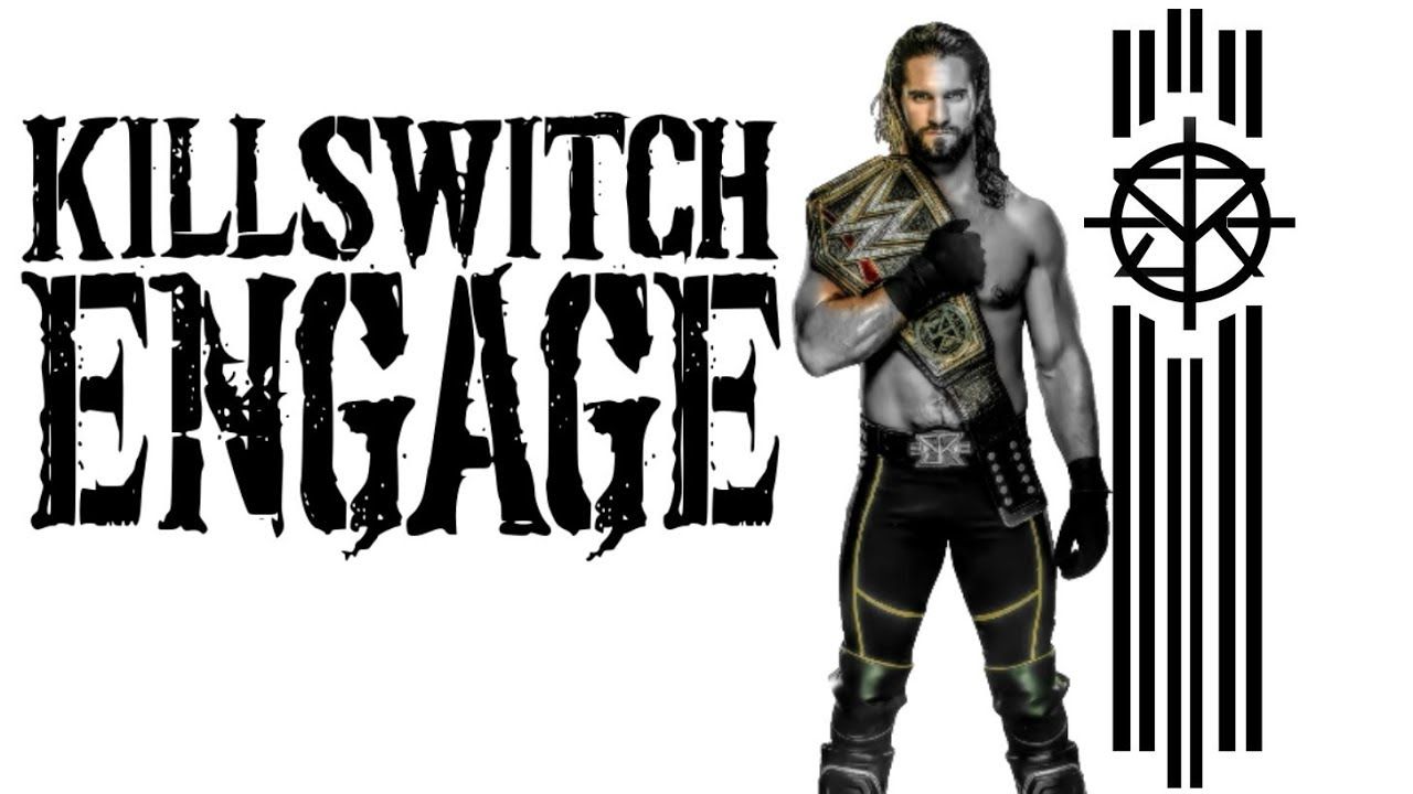 Seth Rollins New WWE Theme Song 2018 - End of Heartache by Killswitch Engage