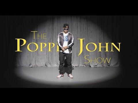 THE POPPIN JOHN SHOW | TRNDSTTR