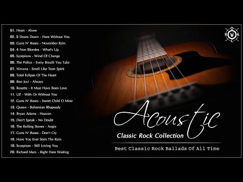 Acoustic Classic Rock  Best Classic Rock Ballads Of All Time  Great Classic Rock Songs