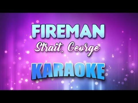 Strait, George - Fireman (Karaoke & Lyrics)