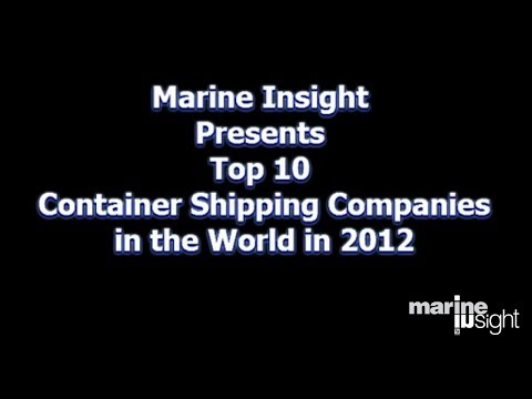 Top 10 Container Shipping Companies in the World in 2012