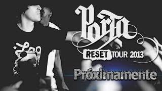 Porta Reset Tour 2013 Próximamente