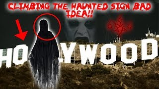I CLIMBED THE HAUNTED HOLLYWOOD SIGN! THIS IS WHY IT WAS NOT A GOOD IDEA!! | MOE SARGI