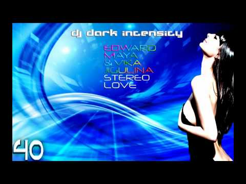 Stereo Love - Edward Maya & Vika Jigulina (Dark Intensity Remix)
