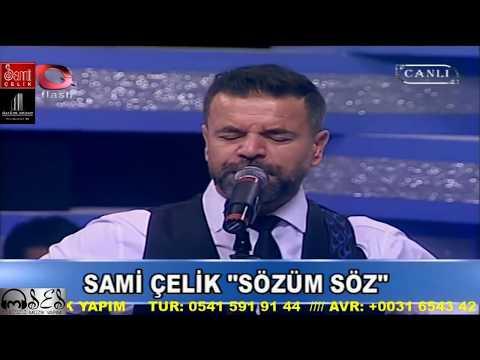 Sami Çelik - Sözüm Söz (Samimi Ezgiler Flash TV)