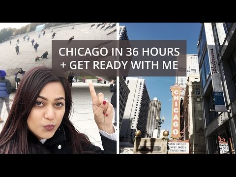 Chicago in 36 Hours + Get Ready With Me | Anum Rubec | SummerxSkin