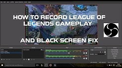 How To Record League Of Legends Gameplay