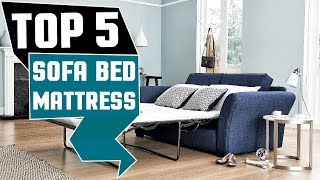 ✅ Sofa Bed: Top 5 Best Sofa Bed Mattress Reviews In 2019 | Top Sofa Bed Mattress (Buying Guide)