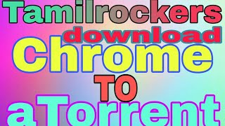 TamilRockers 2019 original website chrome to atorrent new movie download apps video