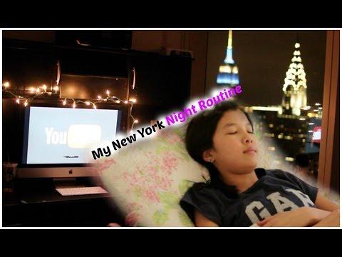 My Night Routine : New York edition