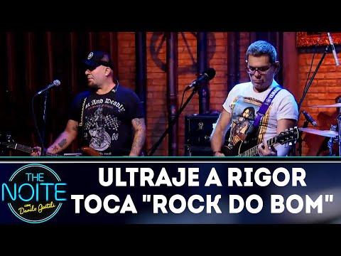 Ultraje a Rigor toca Rock do bom | The Noite (04/04/18)