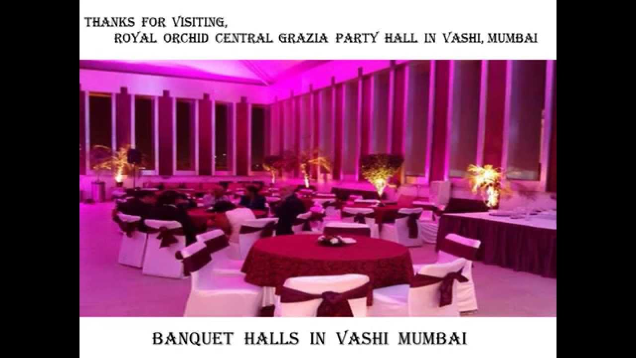 Banquet halls in Vashi Mumbai - YouTube