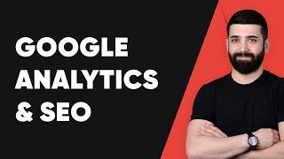 Google Analytics ve SEO - Ayhan KARAMAN