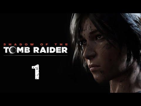 Shadow Of The Tomb Raider - Прохождение игры на русском - День мёртвых [#1] | PC