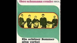 Theo Schumann Combo - Ein schöner Sommer ging vorbei