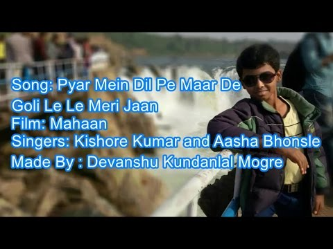 Pyar mein Dil Pe Maar De goli karaoke with lyrics