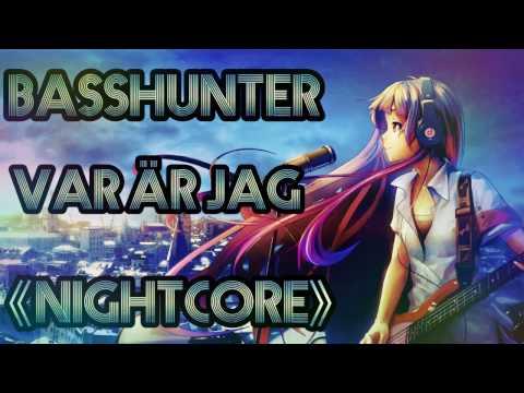 Basshunter - Var Är Jag Nightcore