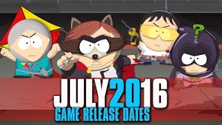 JULY 2016 UPCOMING GAMES RELEASE DATE | PS4 | XBOX 1| PC | 3DS | Wii U