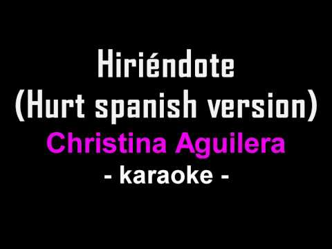 """Hurt"" spanish version (karaoke) - Christina Aguilera"