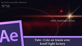 Tuto After Effect : N°10 Crée un tracée avec knoll light factory