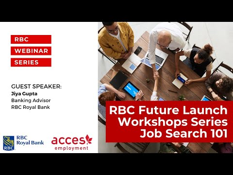 RBC Future Launch Workshop Series   Job Search 101