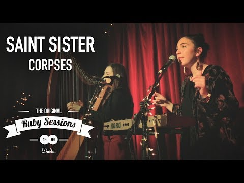 Saint Sister  Corpses  at the Ruby Sessions