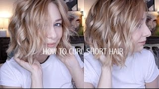 HOW TO CURL SHORT HAIR | EASY & EFFORTLESSLY CUTE