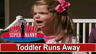 Toddler Runs Away When Dad Leaves House | Supernanny