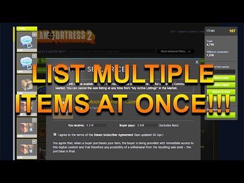 How To List Multiple Items On The Steam Community Market At The Same Time!